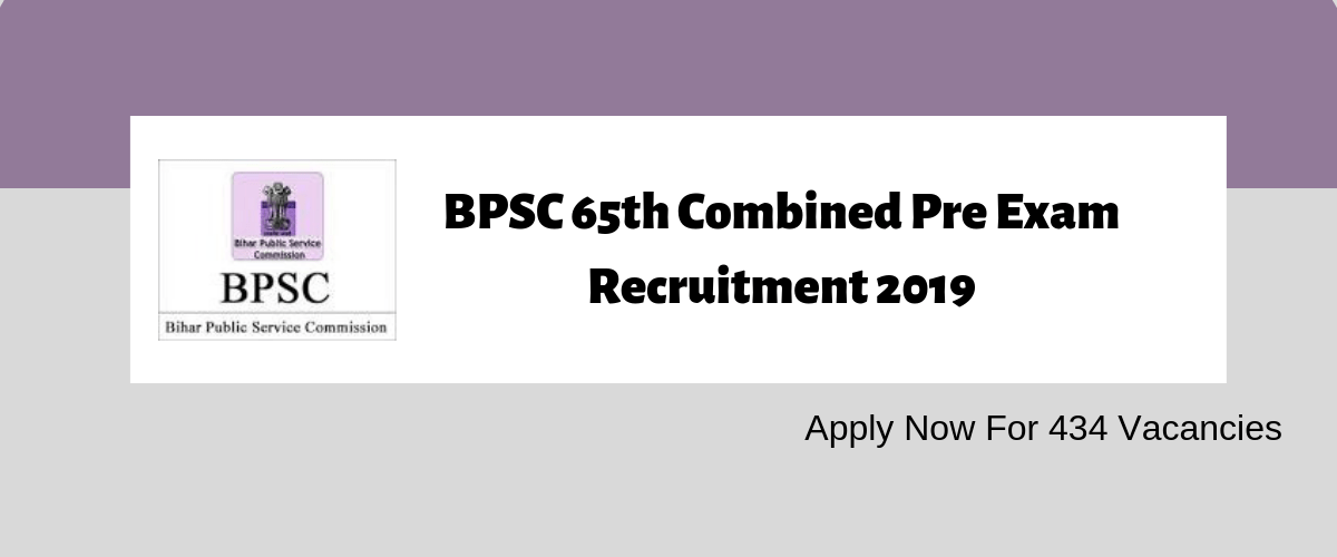 Bihar BPSC Combined 65th Mains Online Form 2019 Apply @ http